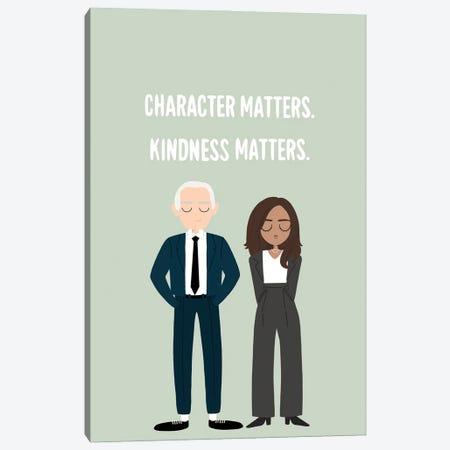 Character Matters, Kindness Matters. Canvas Print #BAU67} by The Beau Studio Canvas Art