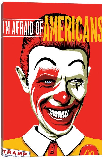 I'm Afraid Of Americans Canvas Art Print