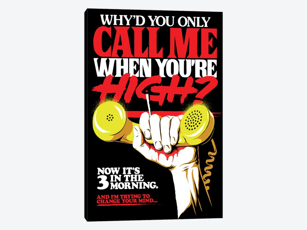 Call Me When You're High by Butcher Billy 1-piece Canvas Art