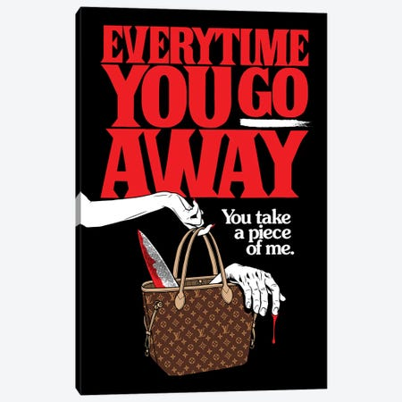 Everytime You Go Away Canvas Print #BBY226} by Butcher Billy Canvas Art