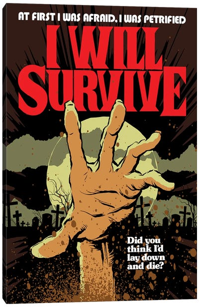I Will Survive Canvas Art Print