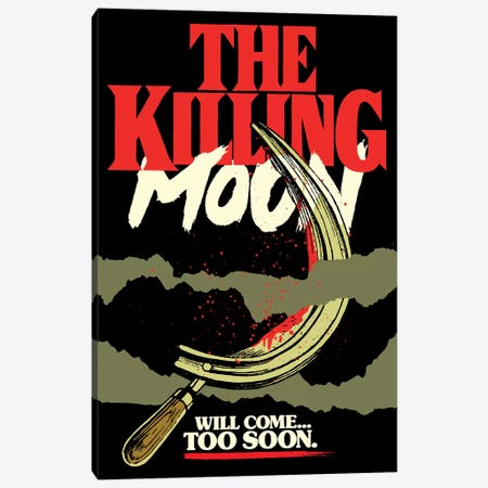 The Killing Moon Canvas Print #BBY246} by Butcher Billy Canvas Wall Art