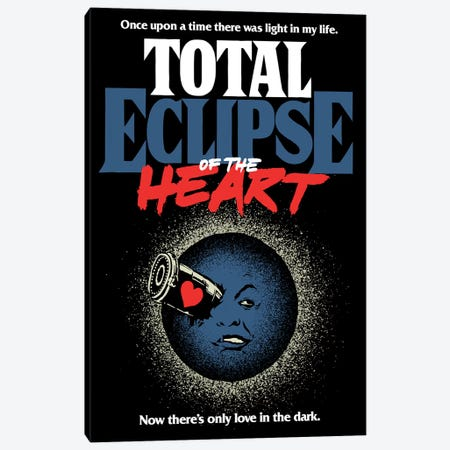 Total Eclipse Of The Heart Canvas Print #BBY248} by Butcher Billy Canvas Art Print