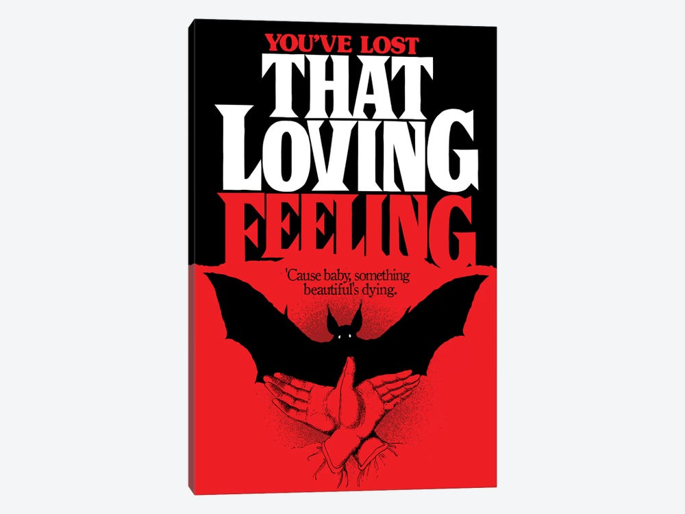 You've Lost That Loving Feeling by Butcher Billy 1-piece Canvas Artwork