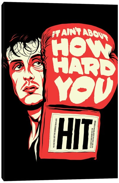 How Hard You Hit Canvas Art Print
