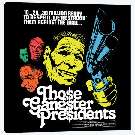 Those Gangster Presidents Canvas Print #BBY282} by Butcher Billy Canvas Art Print