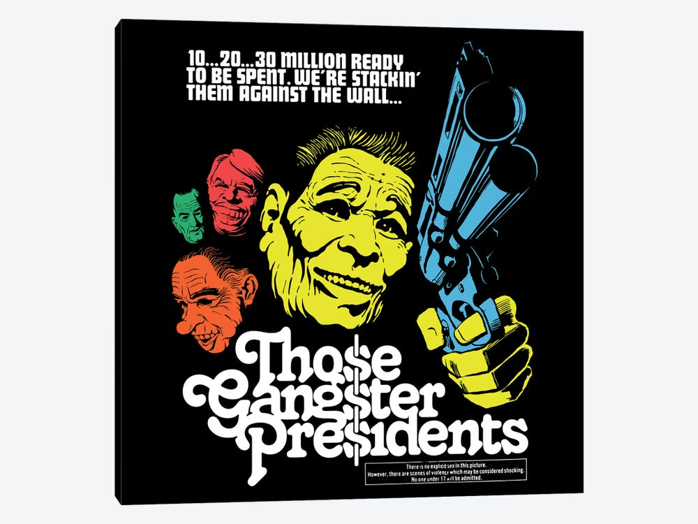 Those Gangster Presidents by Butcher Billy 1-piece Canvas Print