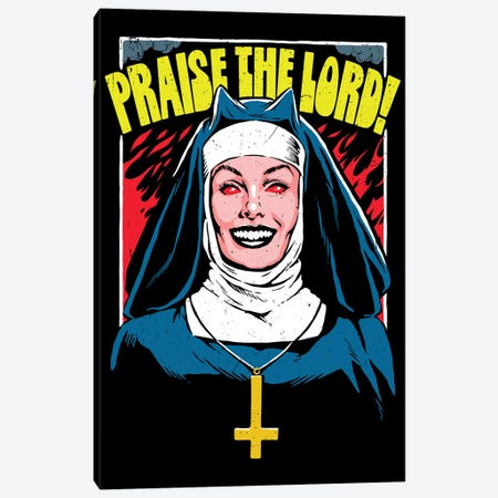 Praise The Lord Canvas Print #BBY352} by Butcher Billy Canvas Art Print