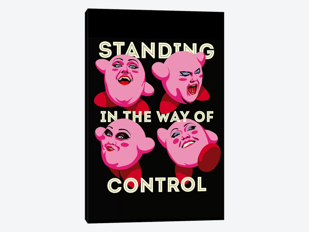 Standing in The Way of Control by Butcher Billy 1-piece Canvas Wall Art