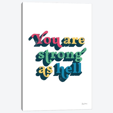 Rainbow You Are Strong Bold Canvas Print #BCK108} by Becky Thorns Canvas Wall Art