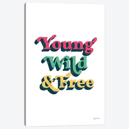 Rainbow Young Wild And Free Bold Canvas Print #BCK109} by Becky Thorns Canvas Art