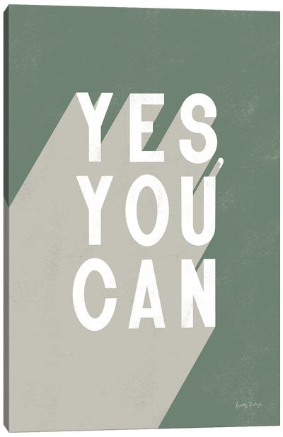 Yes You Can Sage Canvas Art Print