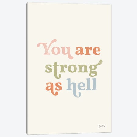 You Are Strong Pastel Canvas Print #BCK116} by Becky Thorns Canvas Art