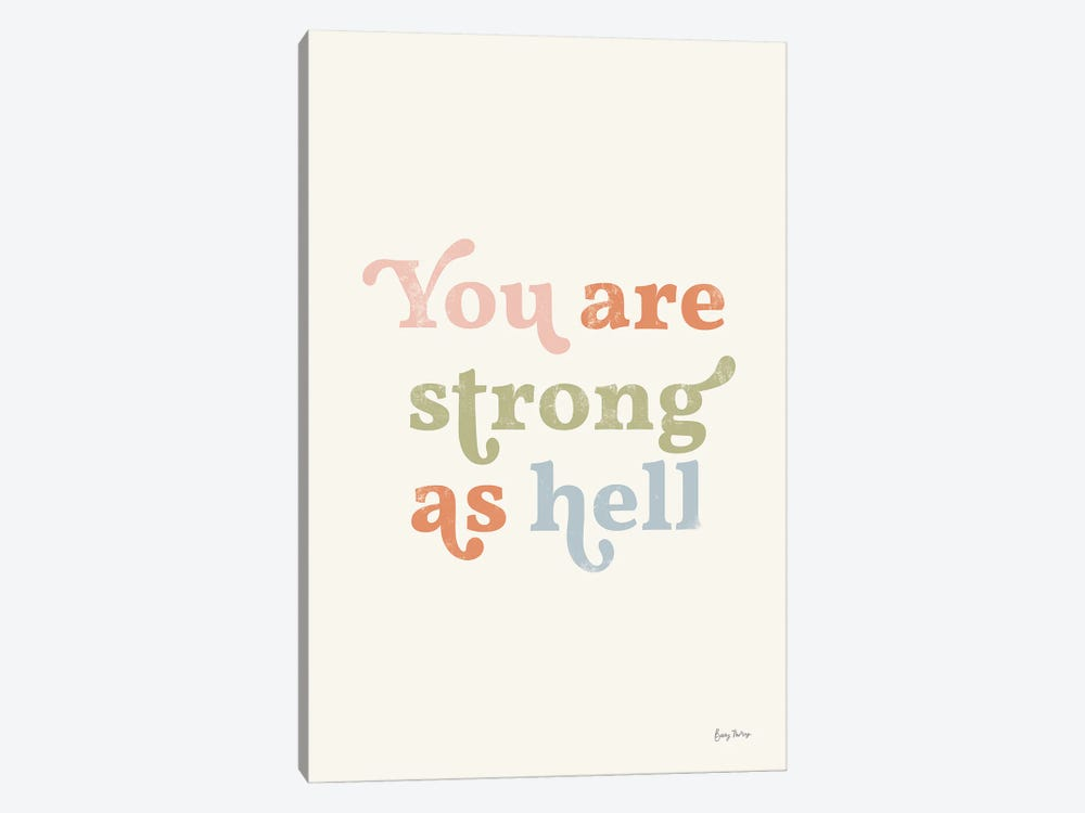 You Are Strong Pastel by Becky Thorns 1-piece Art Print