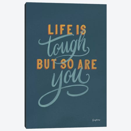Life is Tough Canvas Print #BCK5} by Becky Thorns Canvas Art Print