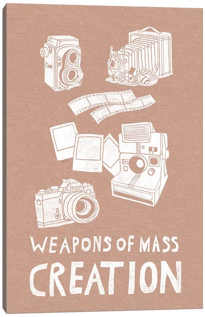 Weapons Of Mass Creation - Photography Canvas Art Print