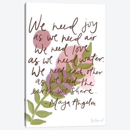 Maya Angelou Joy Canvas Print #BKD28} by Bec Akard Canvas Art
