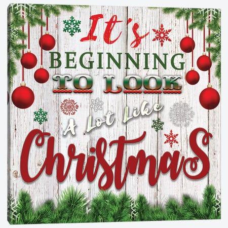 It's Beginning to Look a Lot Like Christmas Canvas Print #BLB149} by Bluebird Barn Canvas Art Print