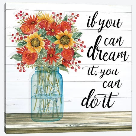 If You Can Dream It Canvas Print #BLB185} by Bluebird Barn Canvas Art