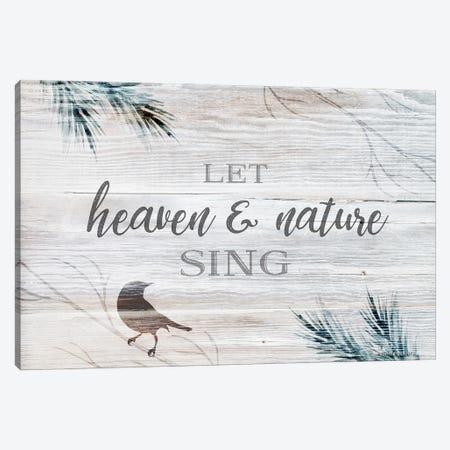 Let Heaven & Nature Sing Canvas Print #BLB302} by Bluebird Barn Canvas Art Print