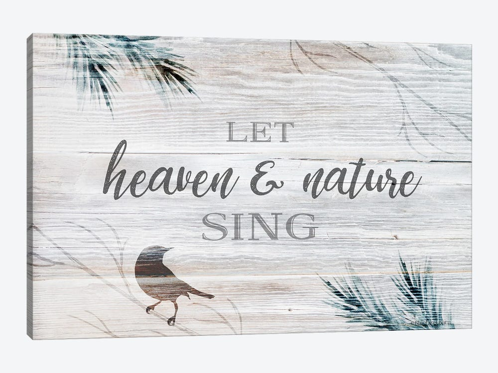 Let Heaven & Nature Sing by Bluebird Barn 1-piece Canvas Print