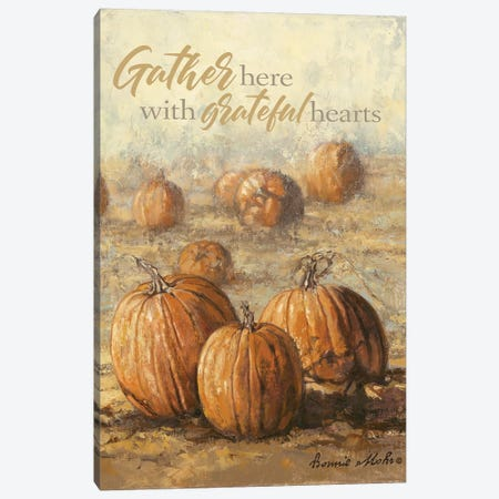 Gather Here with Grateful Hearts Canvas Print #BMH3} by Bonnie Mohr Art Print