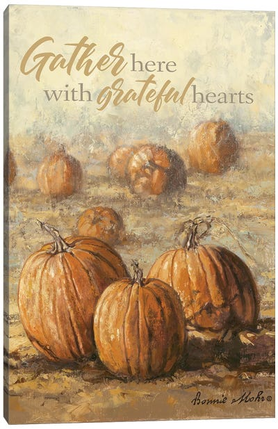 Gather Here with Grateful Hearts Canvas Art Print