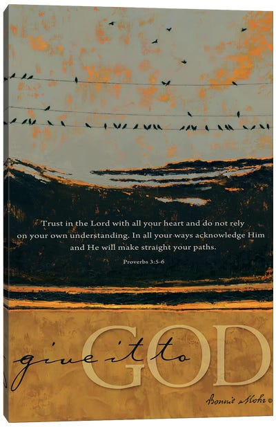 Give It To God Canvas Art Print
