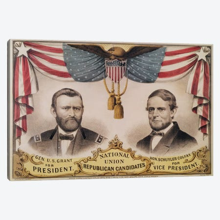 Electoral poster for the U.S.A. Presidential election of 1868 depicting Ulysses S. Grant and Schuyler Colfax, 1868  Canvas Print #BMN2912} by American School Canvas Wall Art