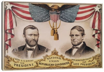 Electoral poster for the U.S.A. Presidential election of 1868 depicting Ulysses S. Grant and Schuyler Colfax, 1868  Canvas Art Print