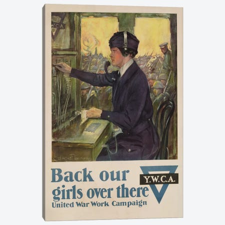 'Back Our Girls Over There', World War I YWCA poster, c.1918  Canvas Print #BMN3176} by Clarence F. Underwood Canvas Art