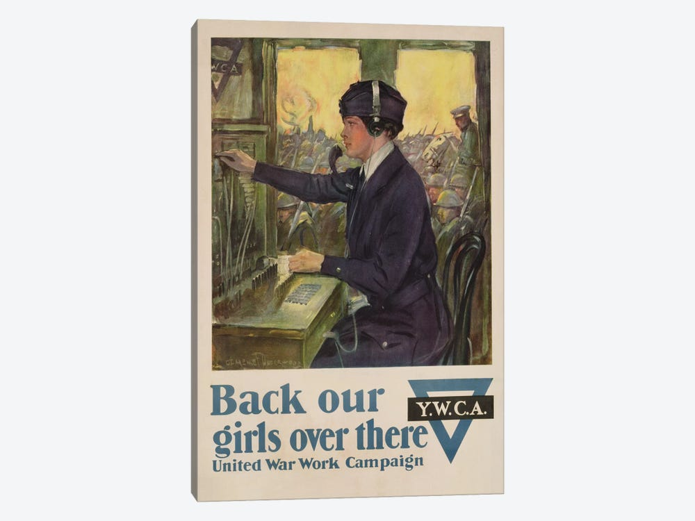 'Back Our Girls Over There', World War I YWCA poster, c.1918  by Clarence F. Underwood 1-piece Canvas Art Print