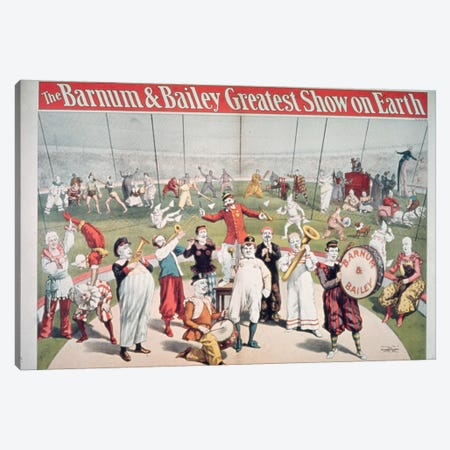 Poster advertising the Barnum and Bailey Greatest Show on Earth  Canvas Print #BMN331} by American School Canvas Wall Art
