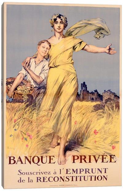 'Banque Privee: Souscrivez a l'Emprunt de la Reconstitution', poster advertising the National Loan  Canvas Art Print