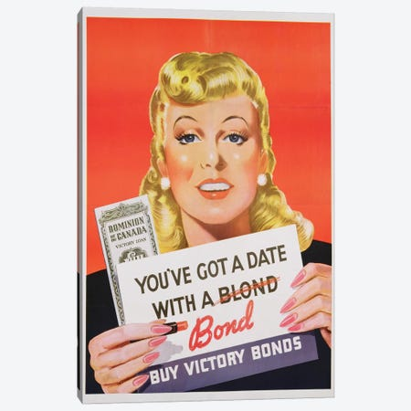 'You've Got a Date With a Bond', poster advertising Victory Bonds  Canvas Print #BMN3656} by Canadian School Canvas Art Print