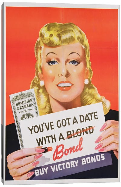 'You've Got a Date With a Bond', poster advertising Victory Bonds  Canvas Art Print