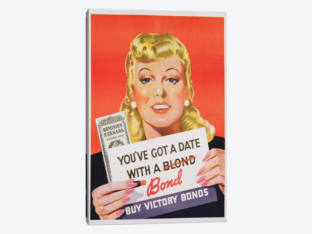 'You've Got a Date With a Bond', poster advertising Victory Bonds  by Canadian School 1-piece Canvas Art