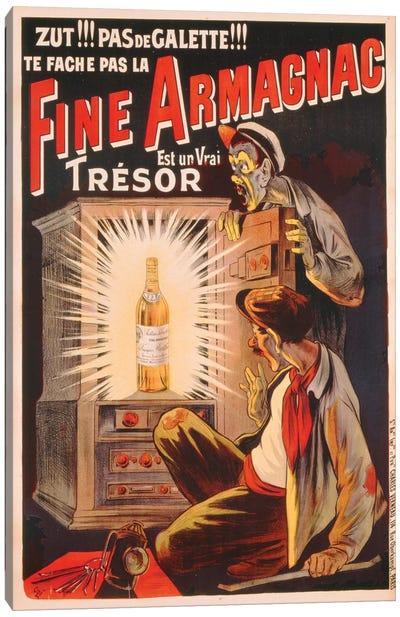 'Zut!!! Pas de Galette!!! Te Fache Pas la Fine Armagnac, Est une Vrai Tresor', poster advertising brandy, c.1910  Canvas Art Print