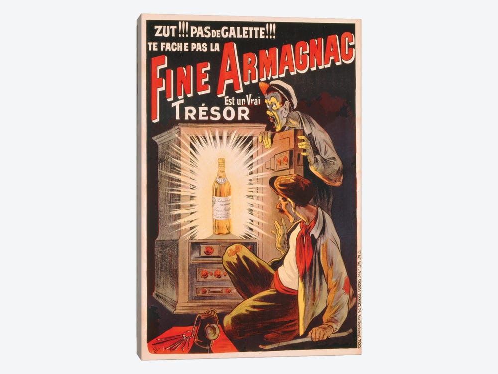 'Zut!!! Pas de Galette!!! Te Fache Pas la Fine Armagnac, Est une Vrai Tresor', poster advertising brandy, c.1910  by Eugene Oge 1-piece Canvas Art Print