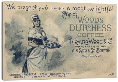 Maid serving coffee, advertisment for Wood's Duchess Coffee, Boston  Canvas Art Print