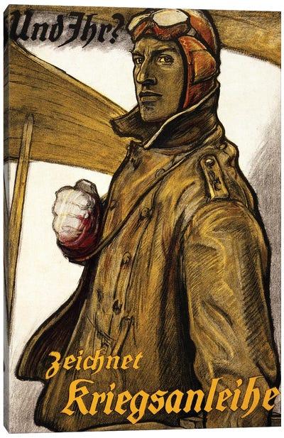 Und Ihr? Zeichnet Kriegsanleiheprinted Munich, 1918  Canvas Art Print