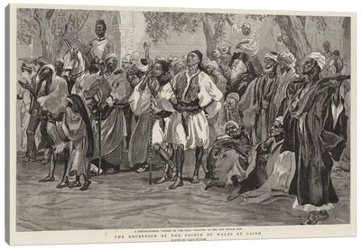 The Reception Of The Prince Of Wales At Cairo Canvas Art Print