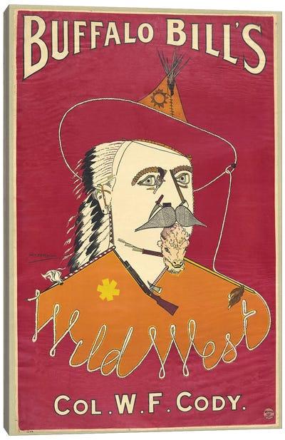 Buffalo Bill's Wild West, Col. W.F. Cody, published 1890  Canvas Art Print