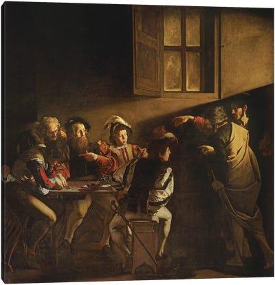 The Calling of St. Matthew, c.1598-1601 Canvas Art Print