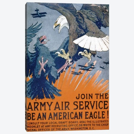 """""""Join the Army Air Service, be an American eagle!"""", c.1917 Canvas Print #BMN9331} by Charles Livingston Bull Canvas Print"""