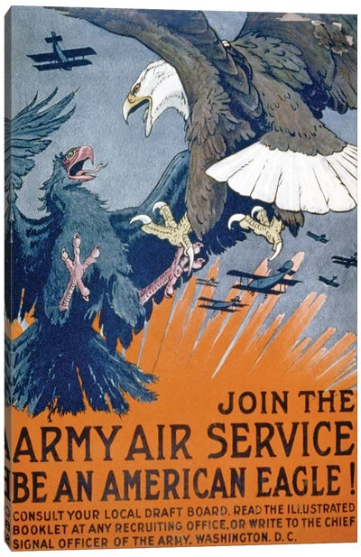 """""""Join the Army Air Service, be an American eagle!"""", c.1917 Canvas Art Print"""