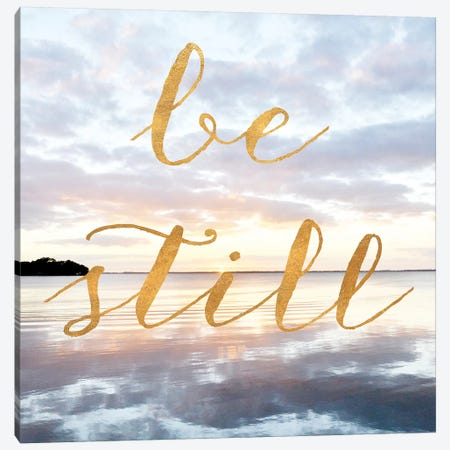Be Still Canvas Print #BNA5} by Bruce Nawrocke Canvas Artwork