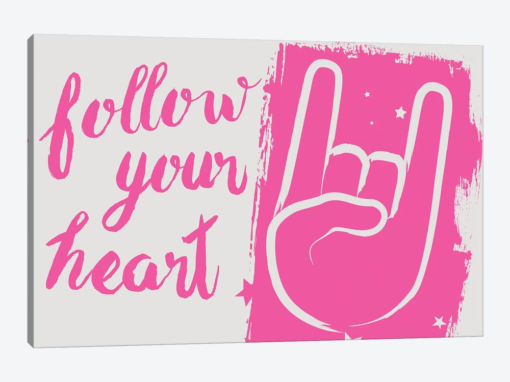 Follow Your Heart 1-piece Art Print