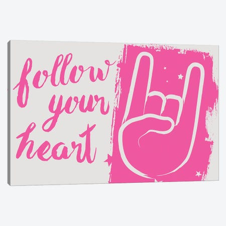 Follow Your Heart Canvas Print #BNZ14} by 33 Broken Bones Canvas Wall Art