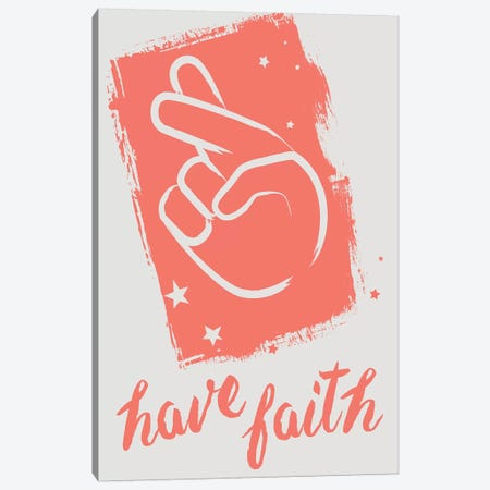 Have Faith Canvas Print #BNZ23} by 33 Broken Bones Canvas Art